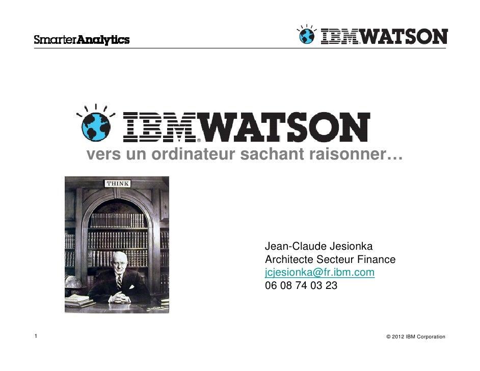 vers un ordinateur sachant raisonner…                        Jean-Claude Jesionka                        Architecte Secteu...