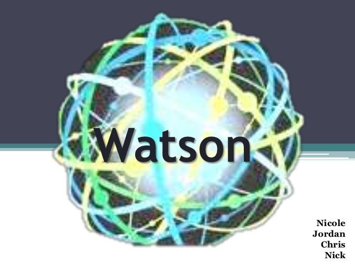 Watson presentationsit