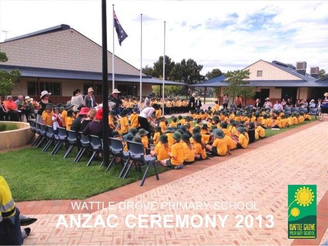Wattle Grove Primary School - ANZAC Ceremony 2013