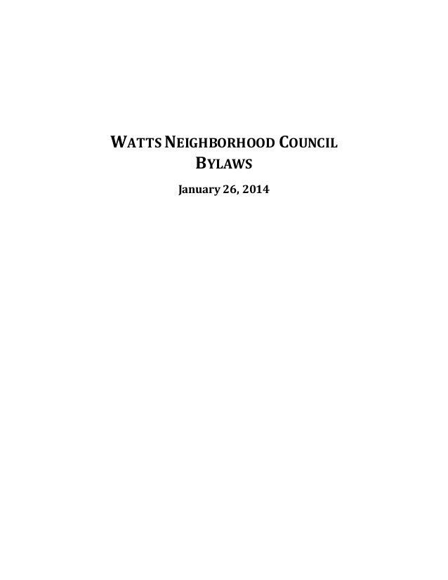 WATTS NEIGHBORHOOD COUNCIL BYLAWS January 26, 2014