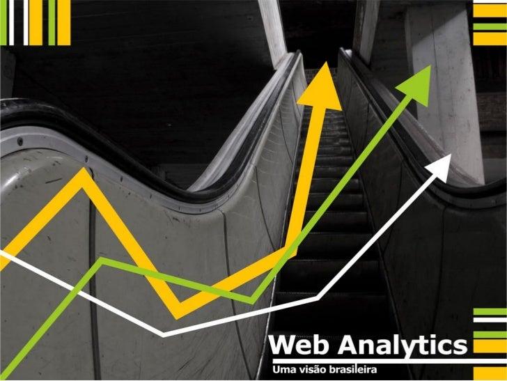 Web Analytics - Uma Visão Brasileira