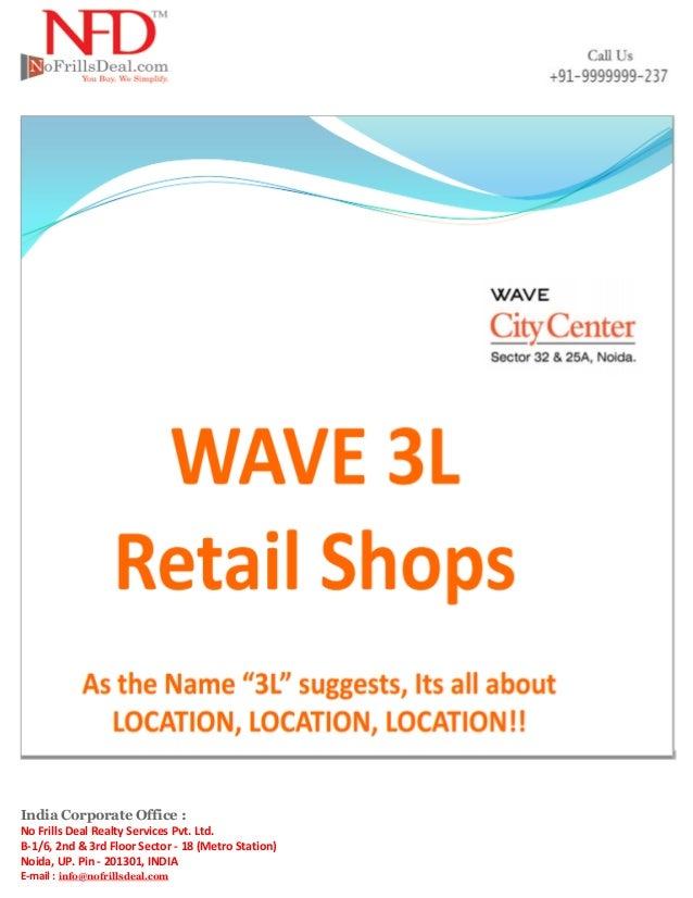Wave 3 l retail shops