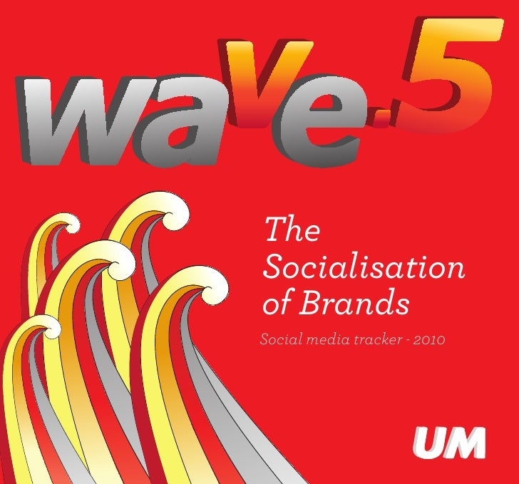 Wave 5   the socialisation of brands
