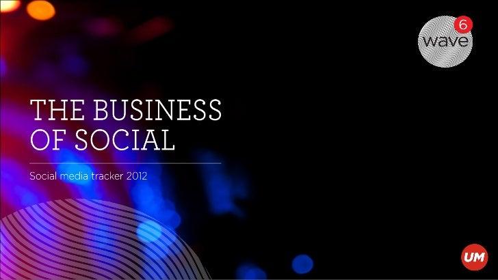 Wave 6   the business of social - UM Paris