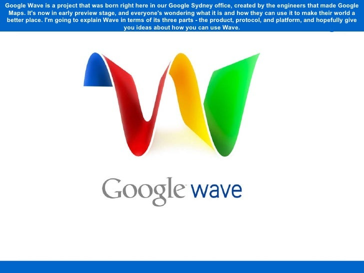 Google Wave 20/20: Product, Protocol, Platform