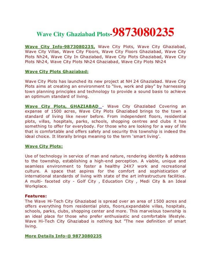 Wave City Ghaziabad Plots-             9873080235Wave City Info-9873080235, Wave City Plots, Wave City Ghaziabad,Wave City...