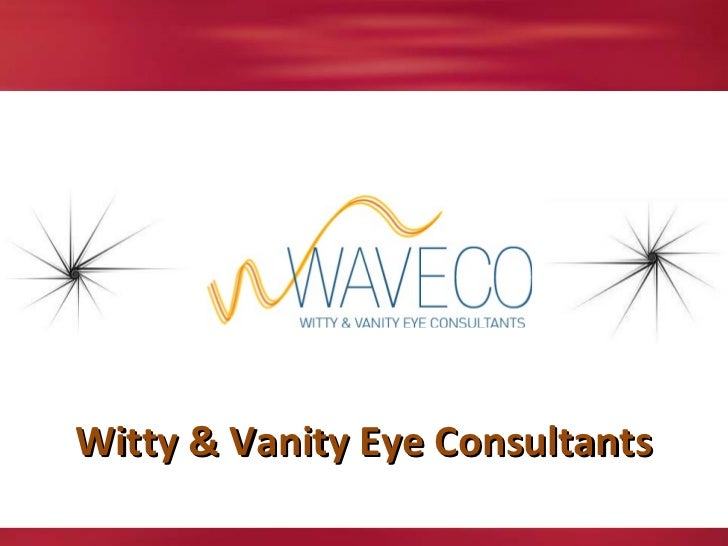 Witty & Vanity Eye Consultants