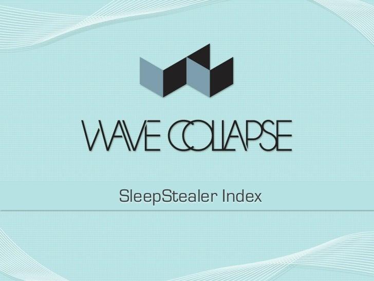SleepStealer Index