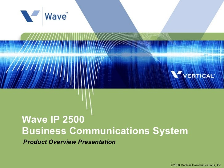 Wave Ip 2500 Overview R1.5