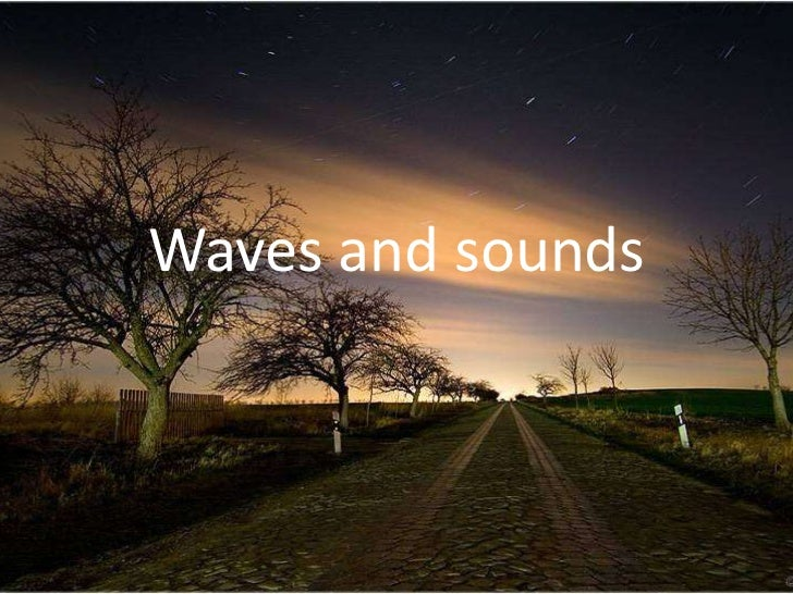 Waves and sounds