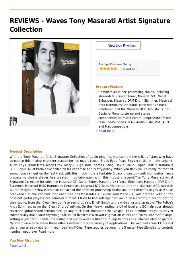 REVIEWS - Waves Tony Maserati Artist SignatureCollectionViewUserReviewsAverage Customer Rating5.0 out of 5Product FeatureC...