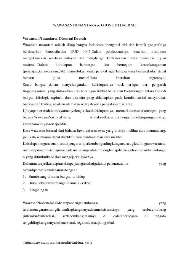 WAWASAN NUSANTARA & OTONOMI DAERAHWawasan Nusantara, Otonomi DaerahWawasan nusantara adalah sikap bangsa Indonesia mengena...