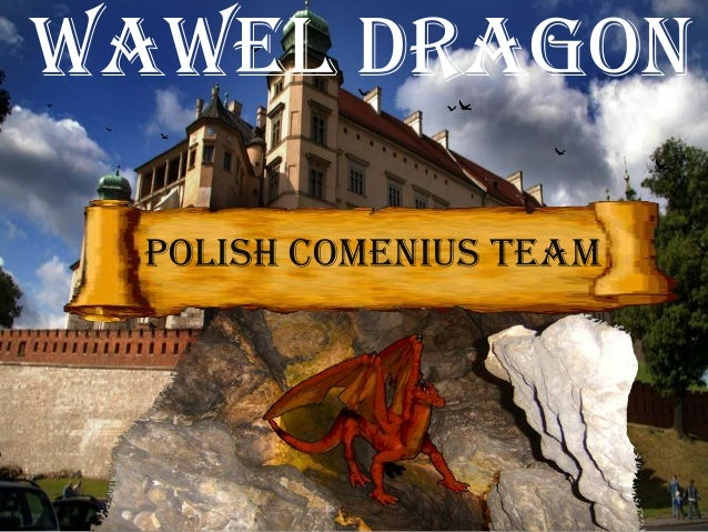 Polish Comenius Team Wawel Dragon