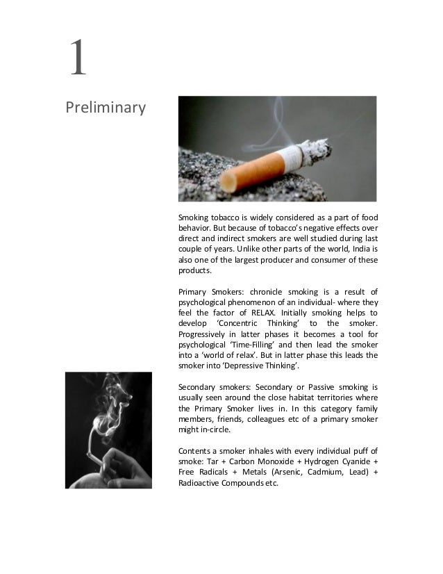 1PreliminarySmoking tobacco is widely considered as a part of foodbehavior. But because of tobacco's negative effects over...