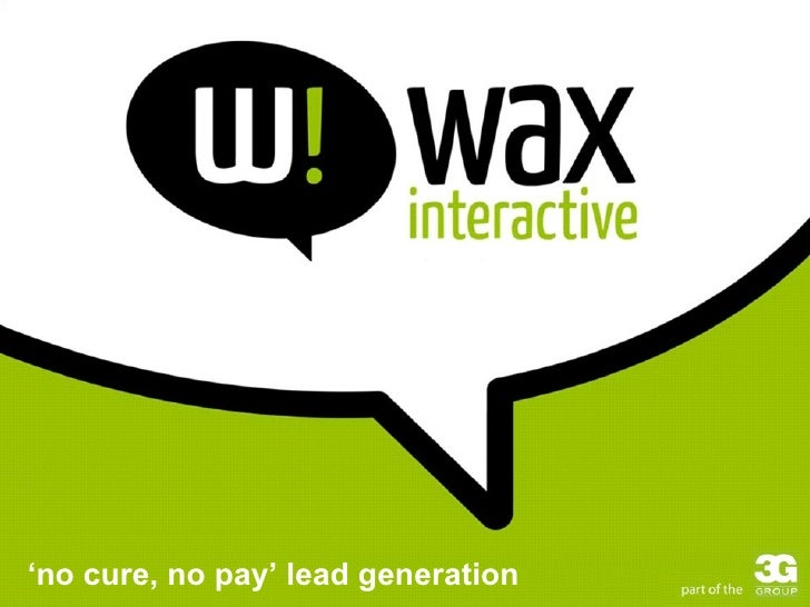 ' no cure, no pay' lead generation