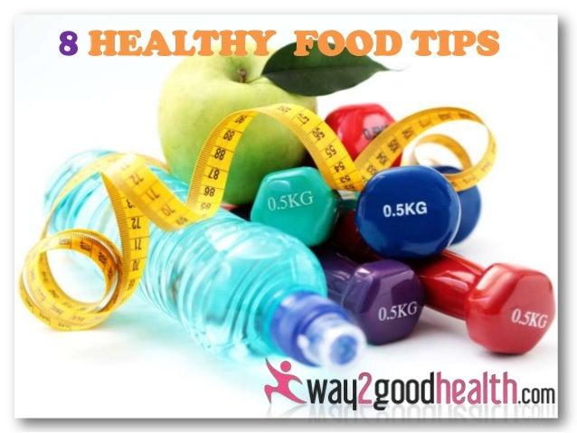 8 Healthy Food Tips - Way2goodhealth