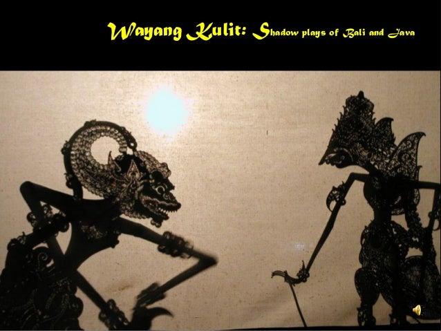 Wayang Kulit the Shadow Plays of Bali and Java (version 2.1)