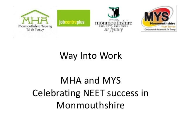 Way Into WorkMHA and MYSCelebrating NEET success inMonmouthshire
