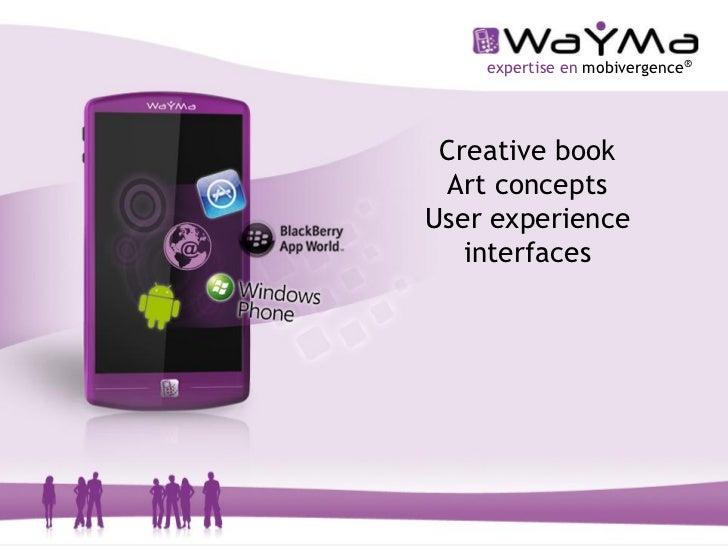 expertise en mobivergence® Creative book Art conceptsUser experience   interfaces                                 1
