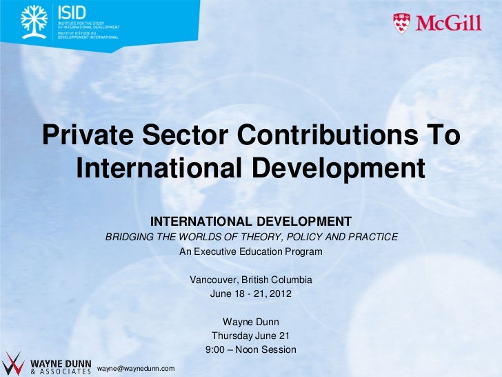 Private Sector Contributions To International Development – McGill Executive Education Program Lecture