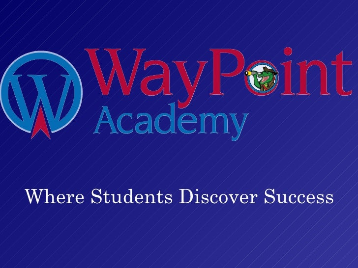 Where Students Discover Success