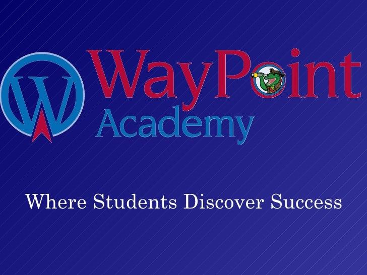 Waypoint Academy