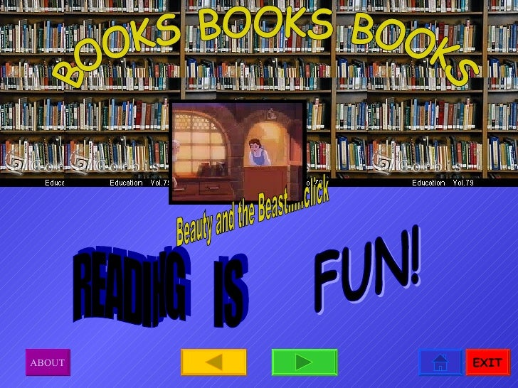 BOOKS BOOKS BOOKS READING  IS FUN! Beauty and the Beast.....click