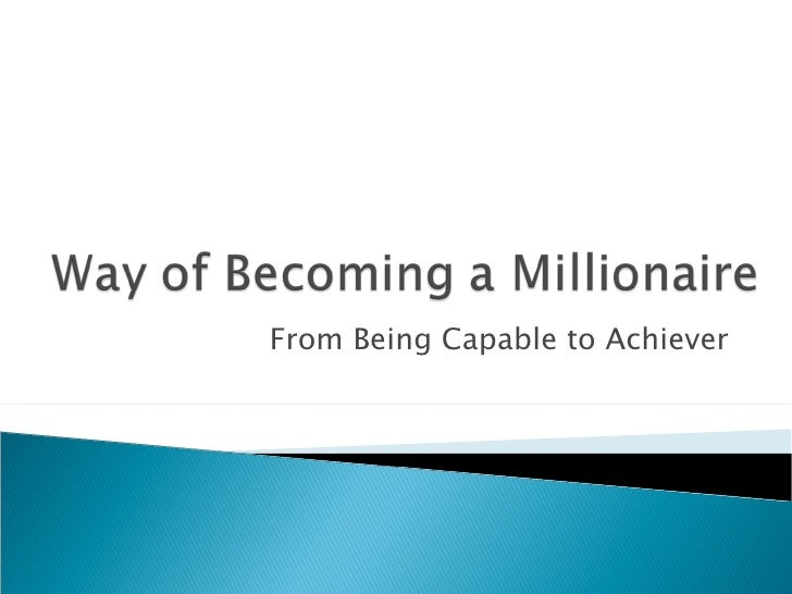 Ways Of Becoming A Millionaire