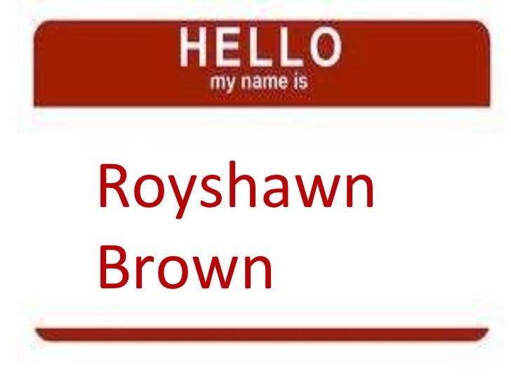 Royshawn Brown