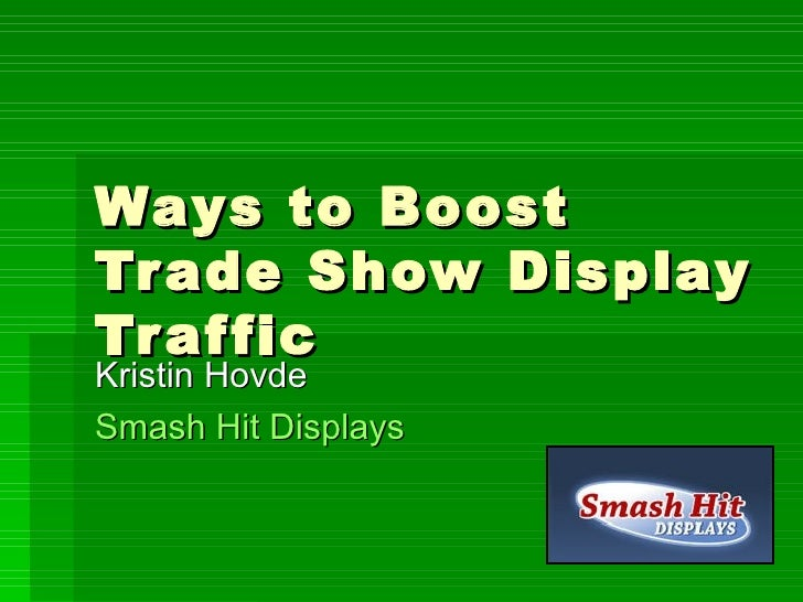 Ways to boost trade show display traffic