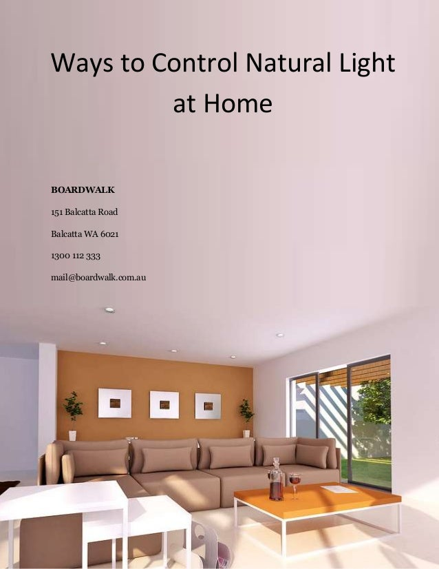 Ways to control natural light at home for Natural light in homes