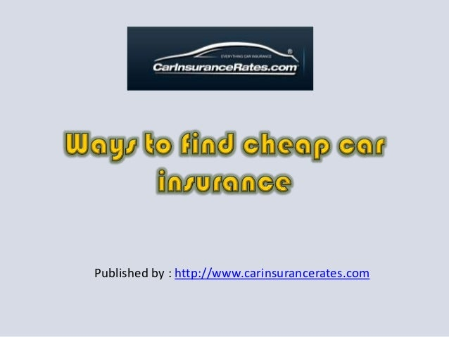 Ways to find cheap car insurance