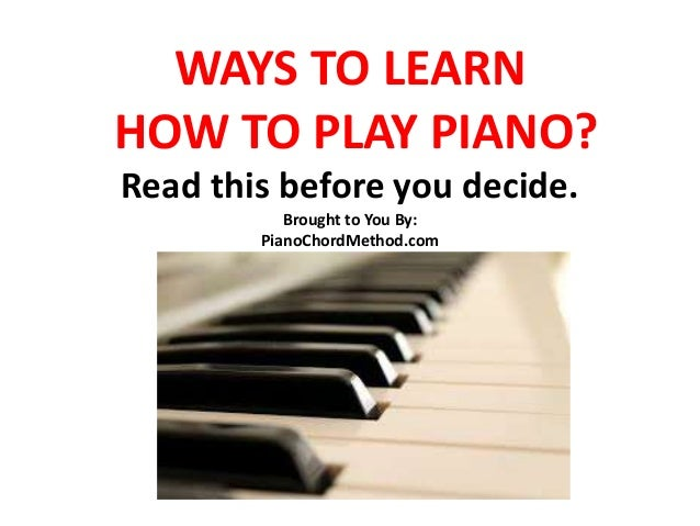Ways to learn piano