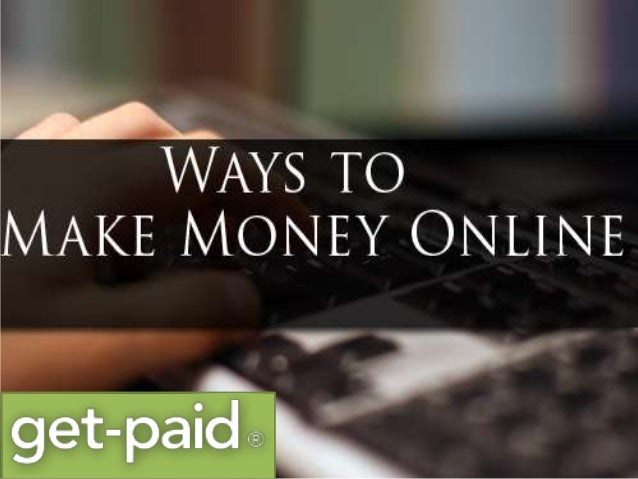 how to get money at home online