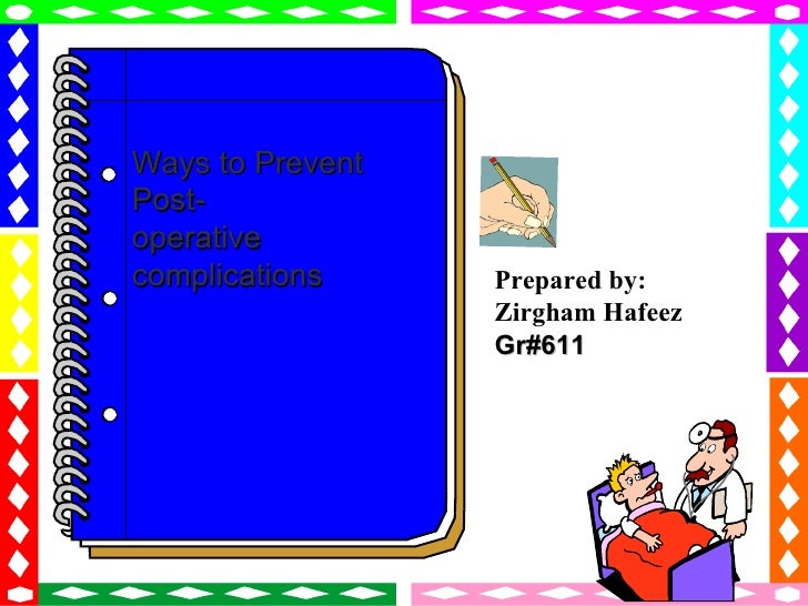 Ways to prevent postoperative complications, zirgham 611
