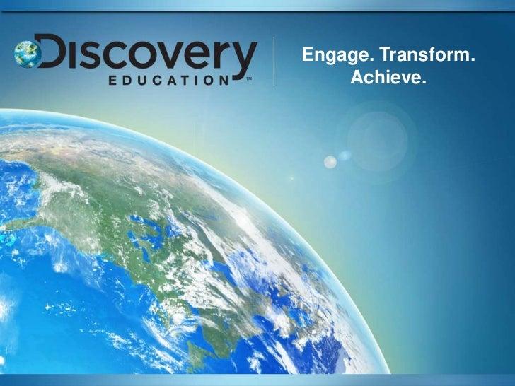 Engage. Transform.    Achieve.