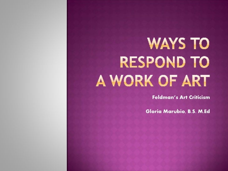 Ways to Respond to a Work of Art