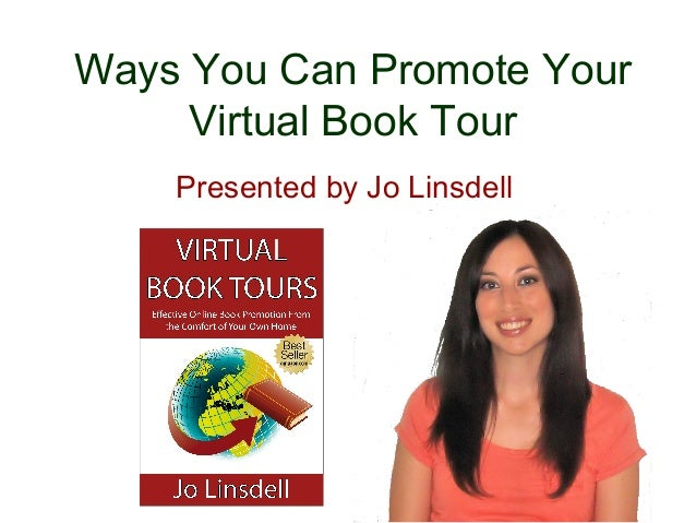 Ways You Can Promote Your Virtual Book Tour Presented by Jo Linsdell