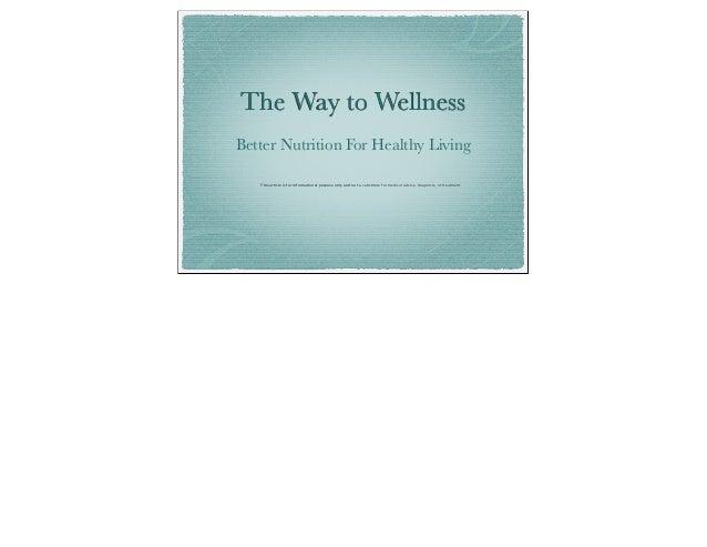 The Way To Wellness