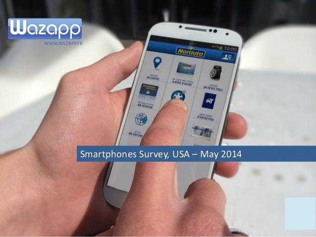 Smartphones Survey, USA – May 2014