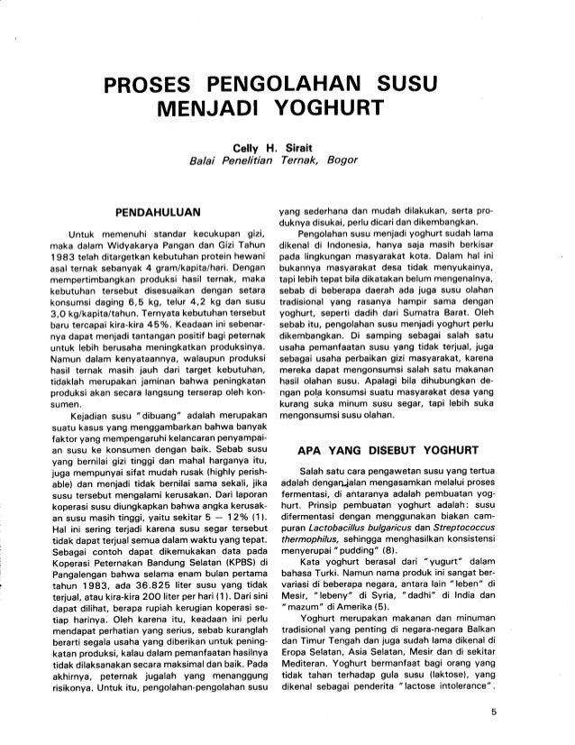 PROSES PENGOLAHAN SUSU                   MENJADI YOGHURT                                                  Celly H . Sirait...