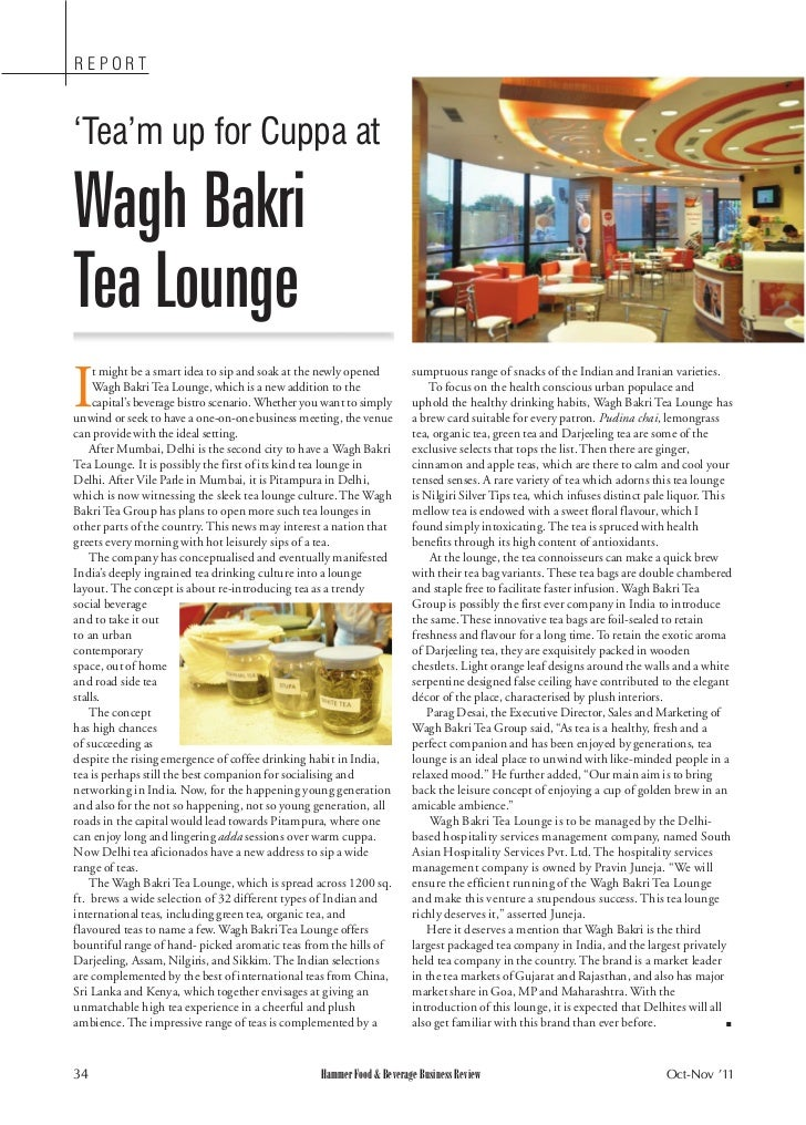 REPORT'Tea'm up for Cuppa atWagh BakriTea LoungeI     t might be a smart idea to sip and soak at the newly opened        s...
