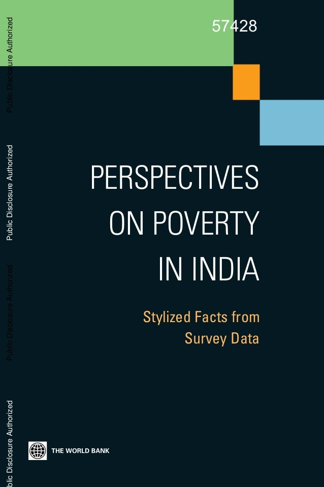Stylized Facts fromSurvey DataPERSPECTIVESON POVERTYIN INDIAPublicDisclosureAuthorizedPublicDisclosureAuthorizedPublicDisc...