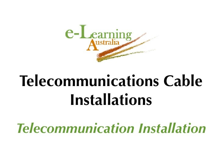 Telecommunications Cable        Installations Telecommunication Installation