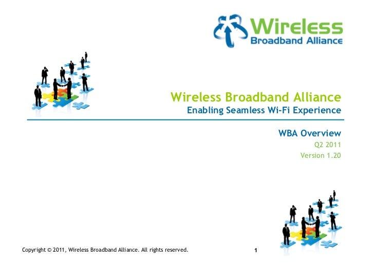Wireless Broadband Alliance                                                                  Enabling Seamless Wi-Fi Exper...