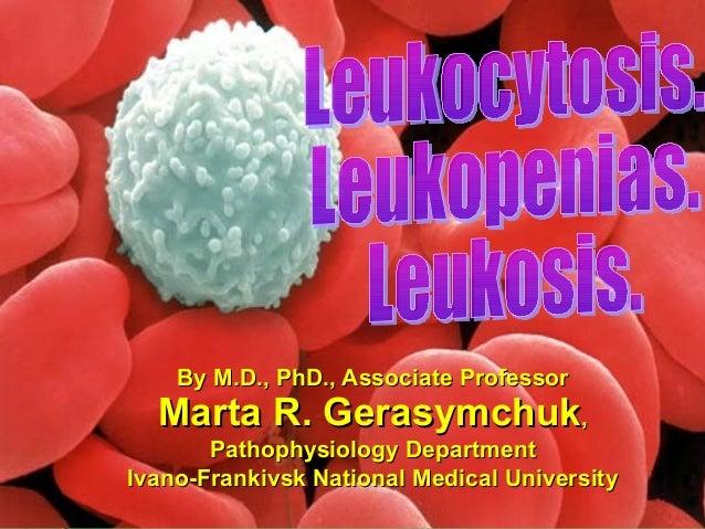Leucocytosis. Leucopenia. Leucosis