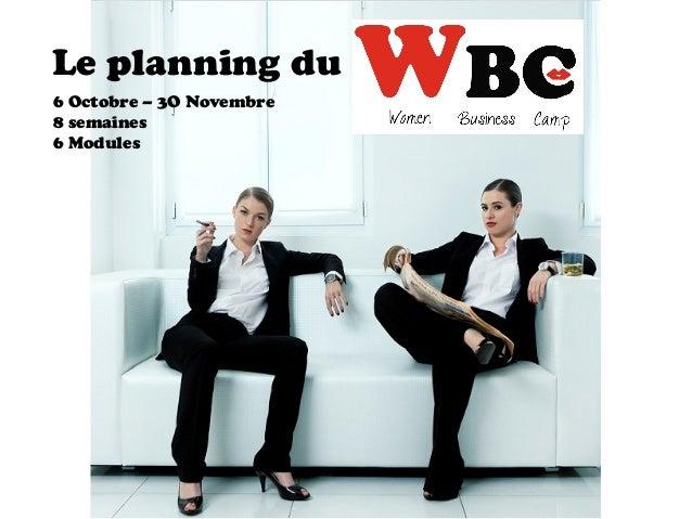 Le planning du 6 Octobre – 3O Novembre 8 semaines 6 Modules