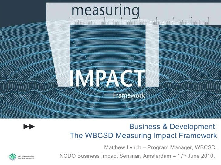 WBCSD presentation on business perspectives and impacts on the Millennium Development Goals