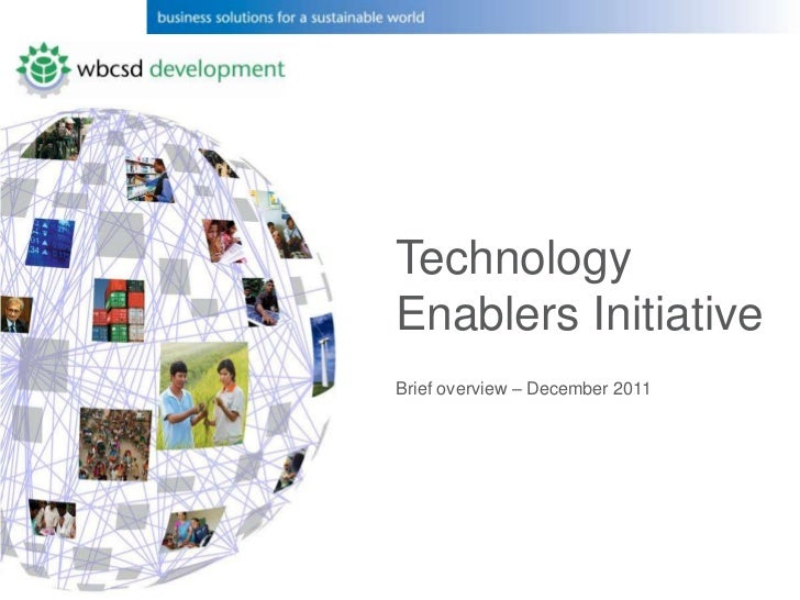 WBCSD Technology Enablers Initiative - Overview
