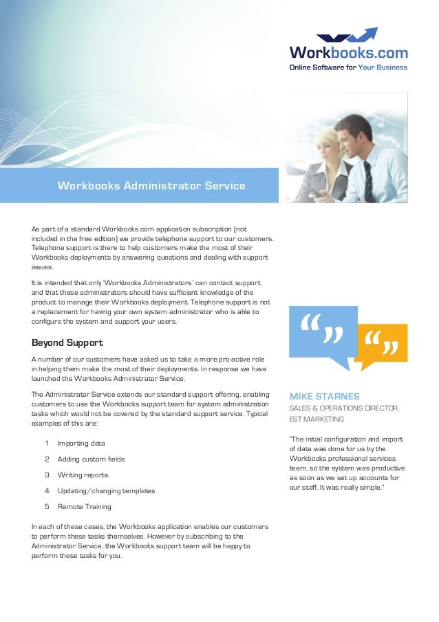 Workbooks Administrator Service As part of a standard Workbooks.com application subscription (not included in the free edi...